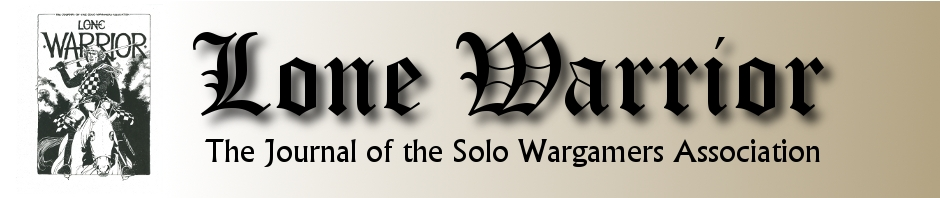 Lone Warrior Blog | Official Blog of the Solo Wargamers